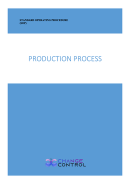 SOP for a Manufacturing Production Process